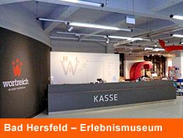 Bad Hersfeld – Erlebnismuseum Wortreich